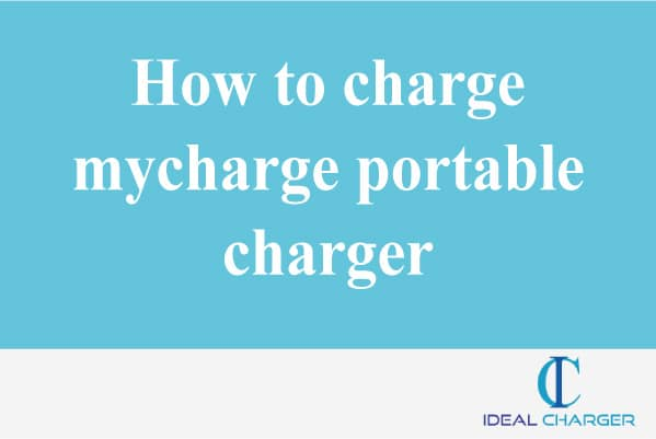 How to charge mycharge portable charger